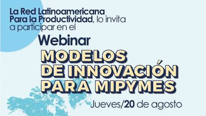 Webinar: Modelos De Innovación Para MIPYMES